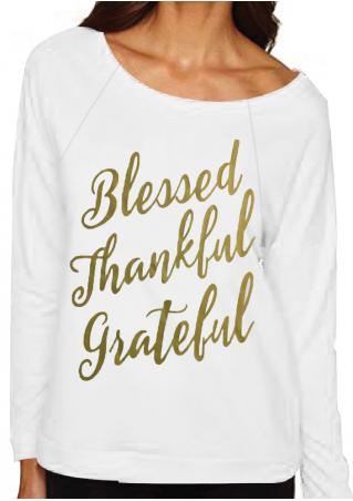 Blessed Thankful Grateful Printed Sweatshirt