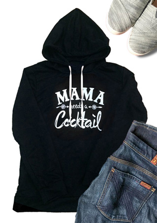 Mama Needs a Cocktail Hoodie
