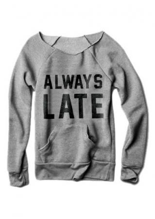 Always Late Pocket Sweatshirt