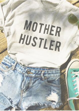 Mother Hustler T-Shirt