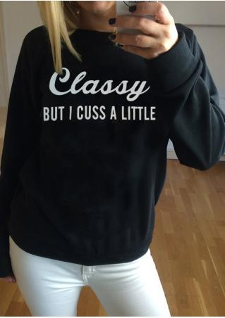 Classy But I Cuss a Little Sweatshirt