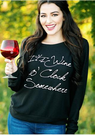 It's Wine O'Clock Somewhere Sweatshirt