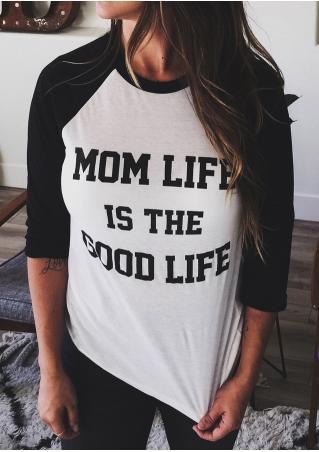 Mom Life is the Good Life Baseball T-Shirt
