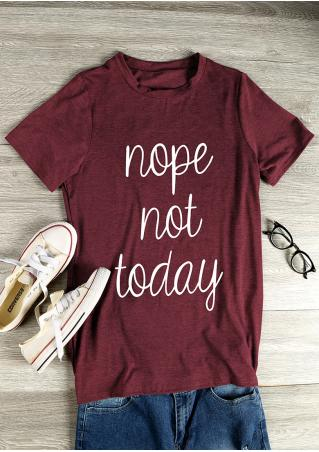 Nope not Today Short Sleeve T-Shirt