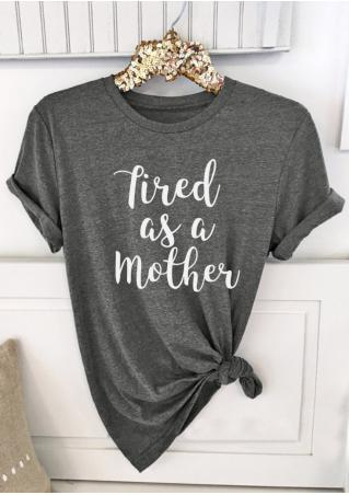 Tired as a Mother Short Sleeve T-Shirt