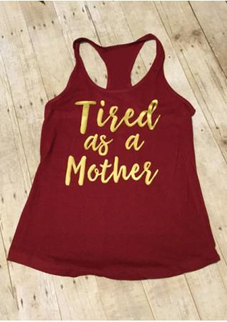 Tired as a Mother Casual Tank