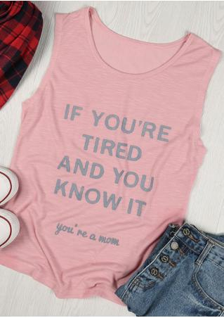 If You're Tired And You Know It Tank