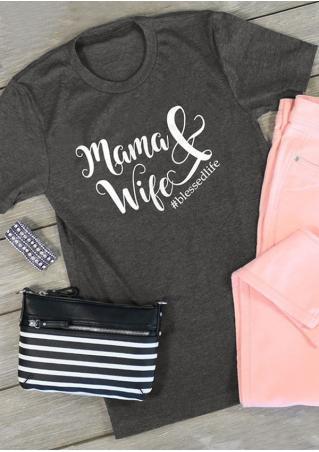 Mama & Wife T-Shirt