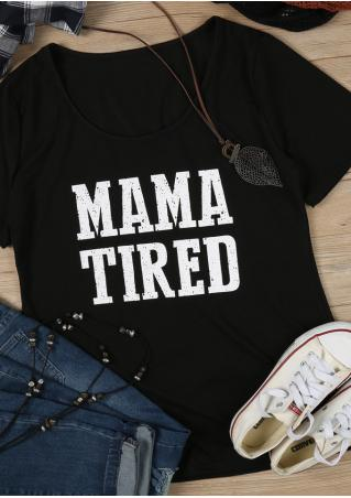 Mama Tired T-Shirt without Necklace