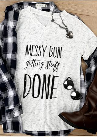 Messy Bun Getting Stuff Done T-Shirt