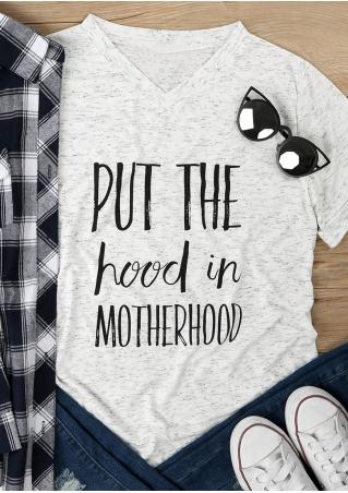 Put The Hood In Motherhood T-Shirt