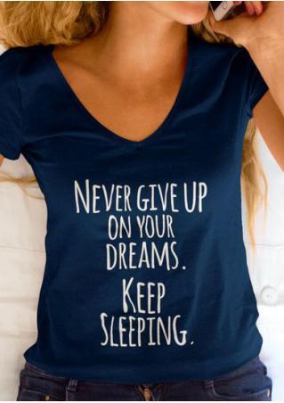 NeverGiveUpOnYourDreamsKeep Sleeping T-Shirt