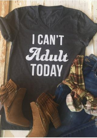I Can't Adult Today V-Neck T-Shirt