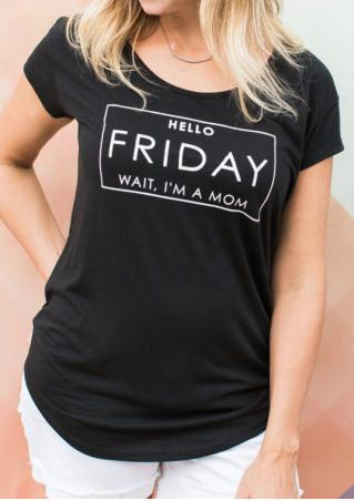 Hello Friday Wait I'm A Mom T-Shirt without Necklace