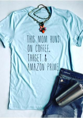 This Mom Runs On Coffee T-Shirt without Necklace