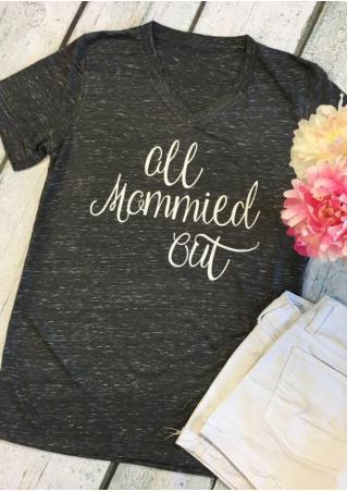 All Mommied Out T-Shirt