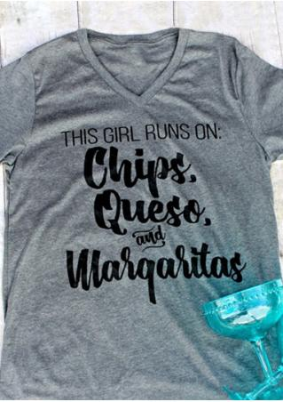 This Girl Runs On Chips Queso And Margaritas T-Shirt