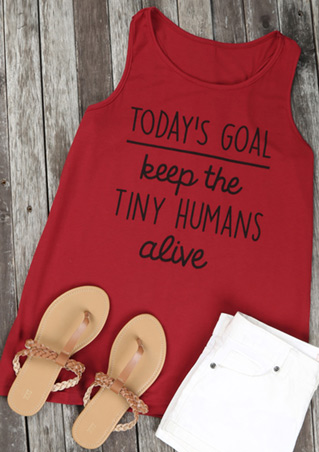 Today's Goal Keep The Tiny Humans Alive Tank
