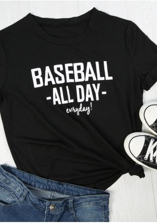 Baseball All Day Everyday T-Shirt