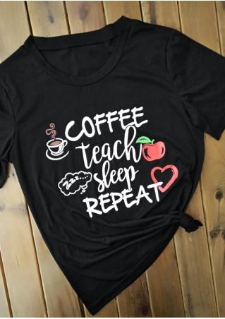 Coffee Teach Sleep Repeat T-Shirt