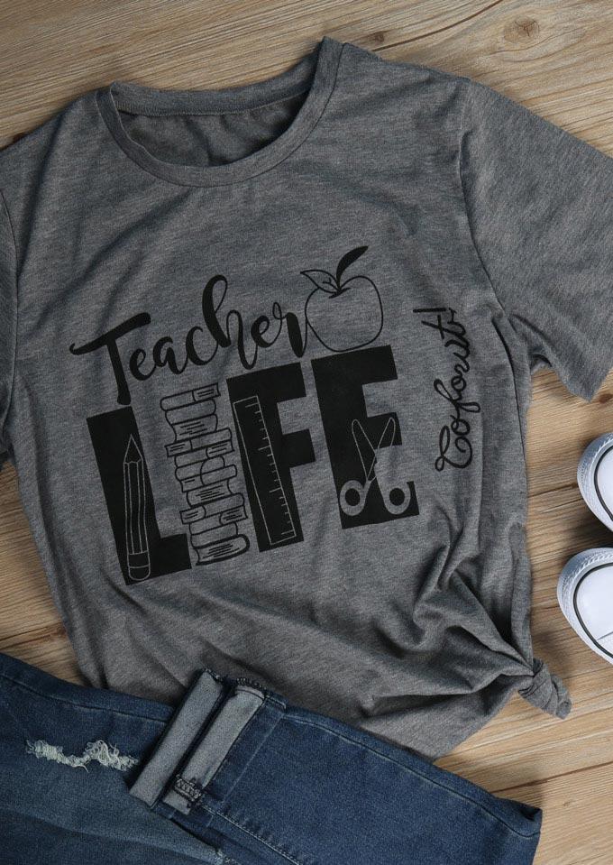 Teacher Life O Neck Short Sleeve T Shirt Bellelily