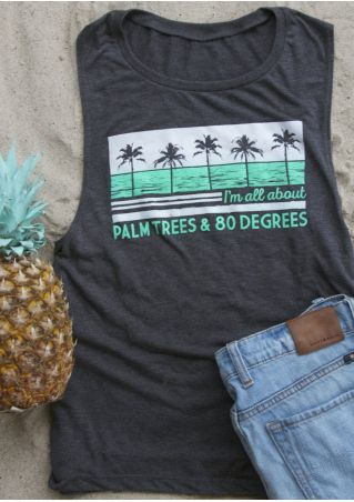 I'm All About Palm Trees & 80 Degrees Tank