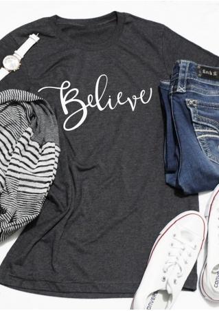 Believe Short Sleeve O-Neck T-Shirt