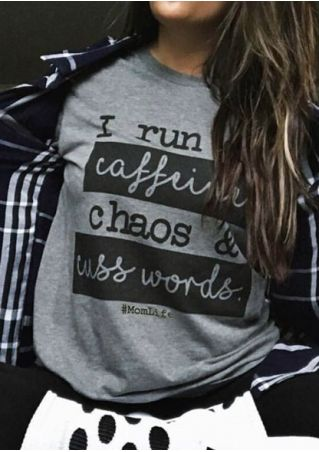 I Run On Caffeine Chaos Mom Life T-Shirt