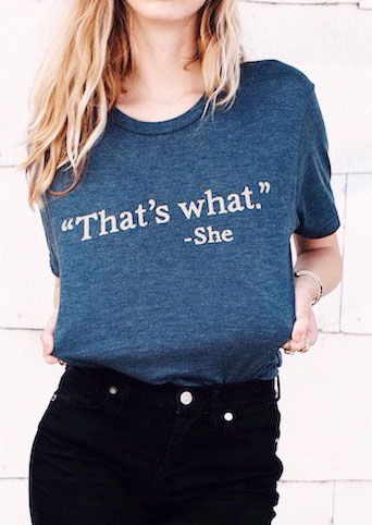 96b17e90f That's What She O-Neck T-Shirt - Bellelily