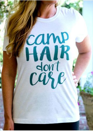 Camp Hair Don't Care T-Shirt