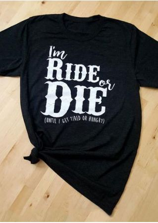 I'm Ride Or Die Short Sleeve T-Shirt