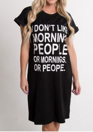 I Don't Like Morning People Or Mornings Dress