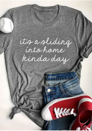 It's A Sliding Into Home Kinda Day T-Shirt