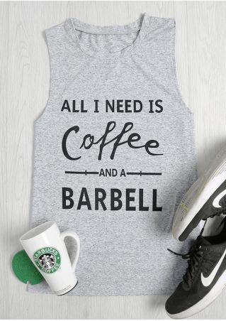 All I Need Is Coffee And A Barbell Tank