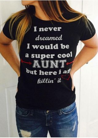 I Would Be A Super Cool Aunt T-Shirt
