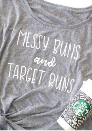 Messy Buns And Target Runs T-Shirt