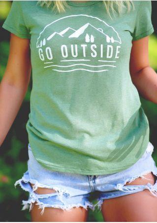 Go Outside O-Neck Short Sleeve T-Shirt