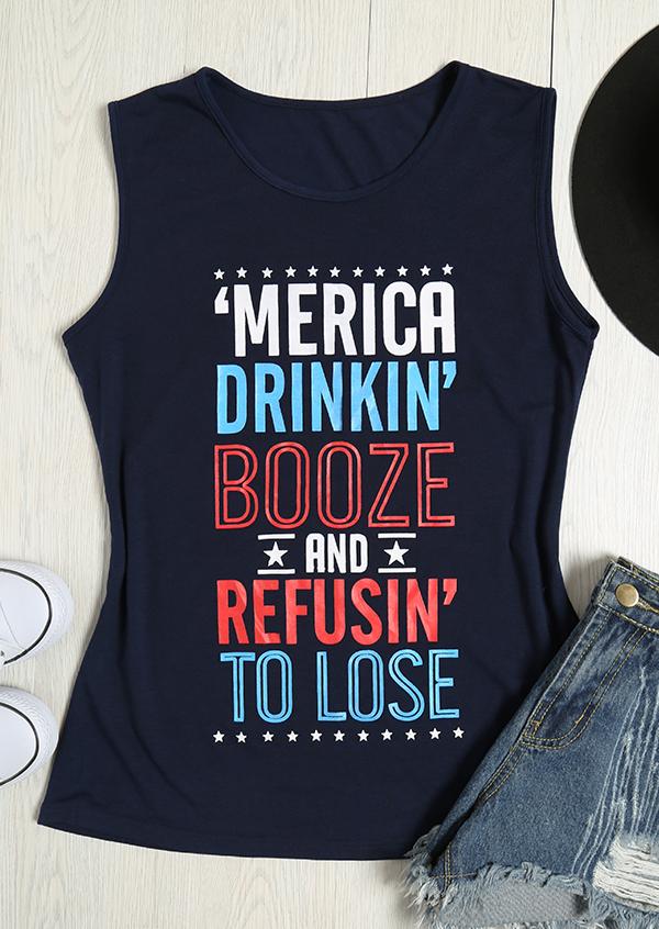 'Merica Drinkin' Booze And Refusin' To Lose O-Neck Tank