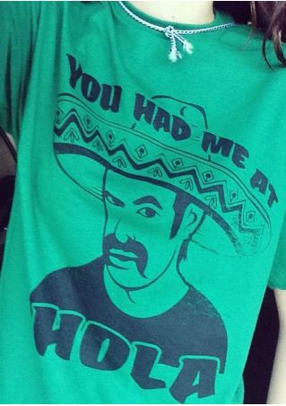 You Had Me At Hola T-Shirt without Rope