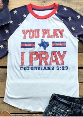 You Play I Pray Baseball T-Shirt