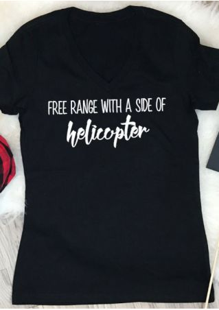 Free Range With A Side Of Helicopter T-Shirt