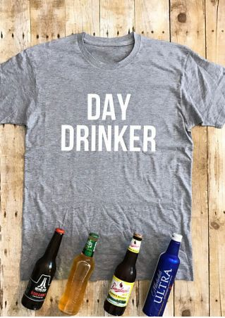 Day Drinker O-Neck T-Shirt