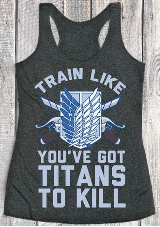 Train Like You've Got Titans To Kill Tank