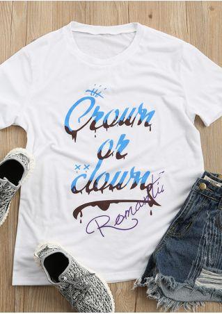 Crown Or Clown O-Neck T-Shirt