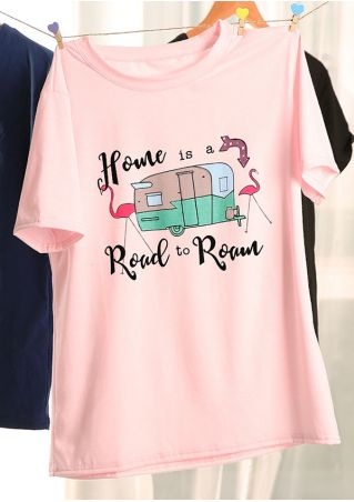 Home Is A Road To Roam T-Shirt