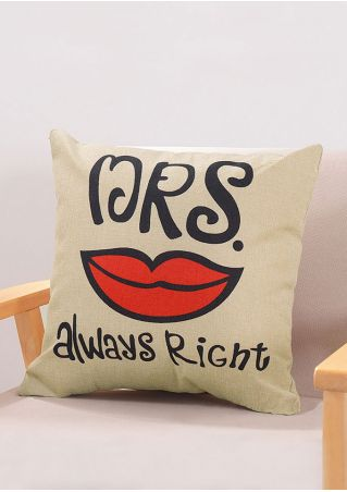 Mrs Always Right Lip Printed Pillow Case