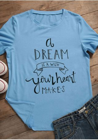 A Dream Is A Wish Your Heart T-Shirt
