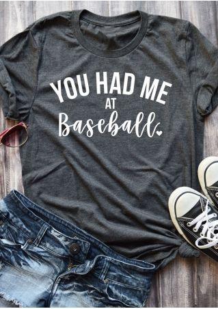 You Had Me At Baseball T-Shirt