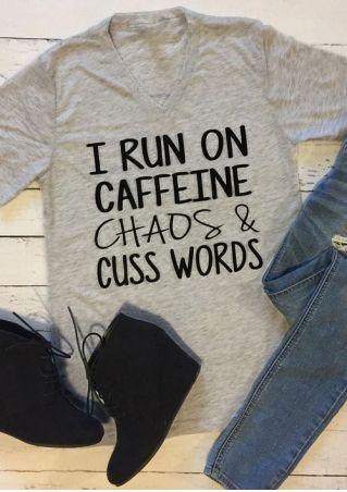 I Run On Caffeine T-shirt