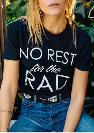 No Rest For The Rad T-Shirt without Necklace